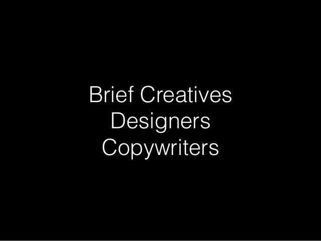Brief Creatives Designers Copywriters