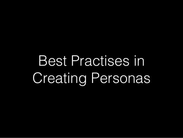 Best Practises in Creating Personas