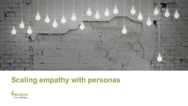 Scaling empathy with personas