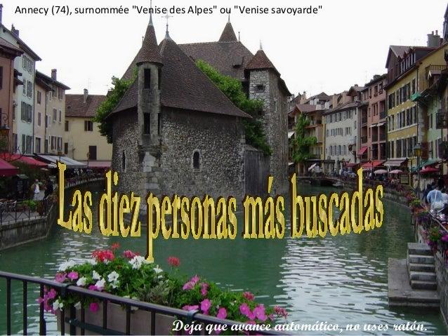 """Annecy (74), surnommée """"Venise des Alpes"""" ou """"Venise savoyarde"""" Deja que avance automático, no uses ratón."""