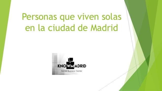 Personas que viven solas en la ciudad de Madrid