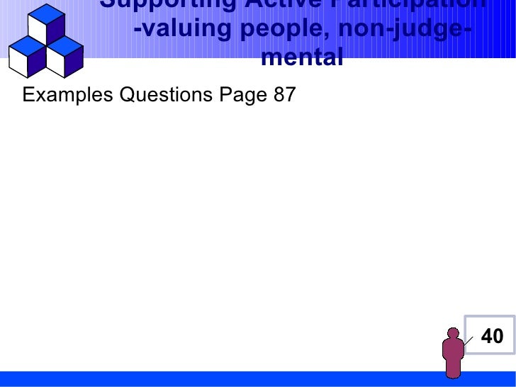 Supporting Active Participation         -valuing people, non-judge-                   mentalExamples Questions Page 87    ...