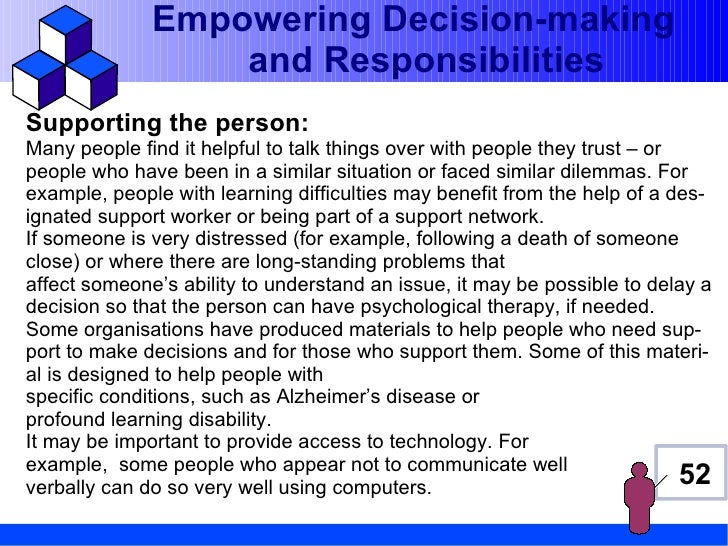 Empowering Decision-making                  and ResponsibilitiesSupporting the person:Many people find it helpful to talk ...