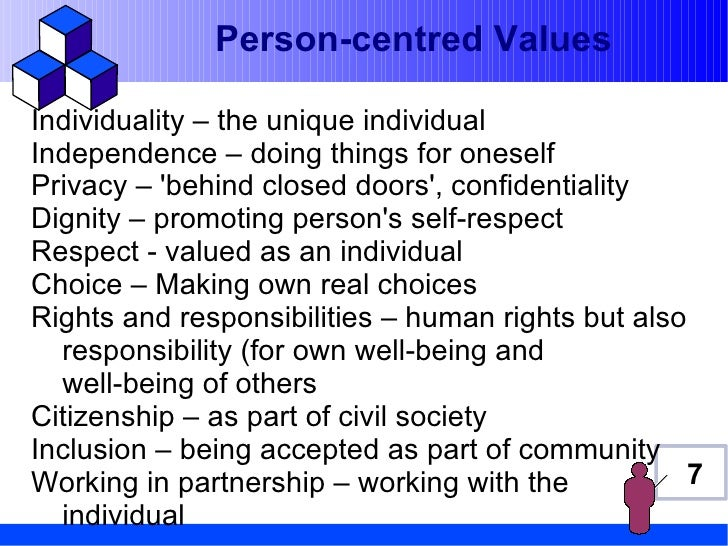 promoting person centered values This guidance aims to promote person‑centred care that takes into account service users' needs, preferences and strengths.