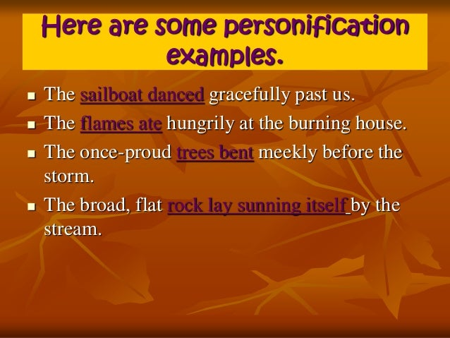 personification introduction 4 here are some personification examples
