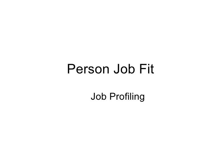 Person Job Fit Job Profiling