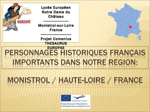 Lycée Européen Notre Dame du Château -------------------- Monistrol-sur-Loire France ------------------------ Projet Comen...