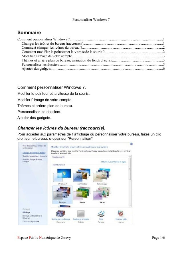 Personnaliser Windows 7 Sommaire Comment personnaliser Windows 7.............................................................