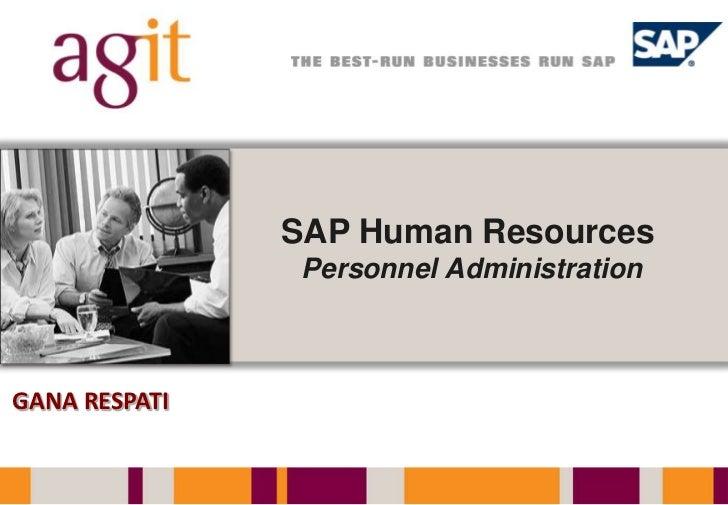 SAP Human ResourcesPersonnel Administration<br />GANA RESPATI<br />