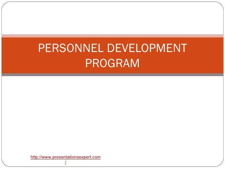 PERSONNEL DEVELOPMENT PROGRAM