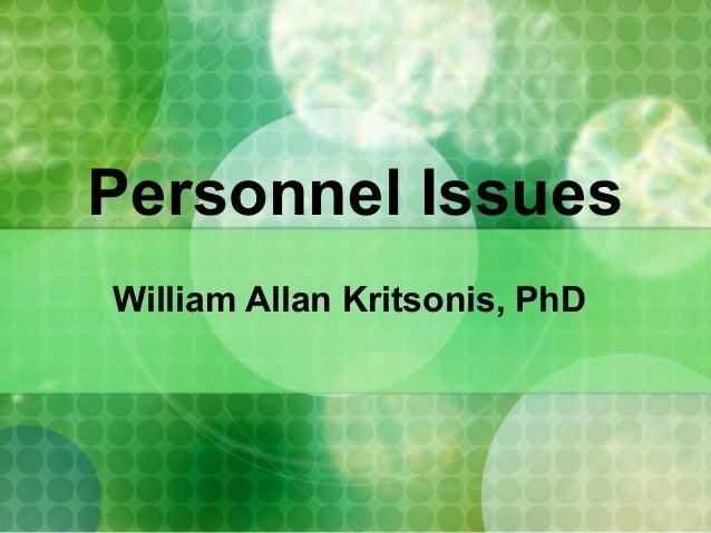 Personnel IssuesWilliam Allan Kritsonis, PhD