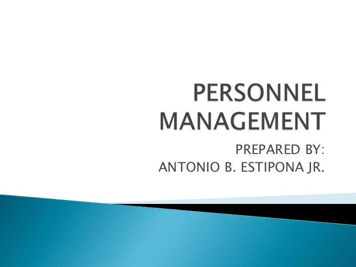 PREPARED BY: ANTONIO B. ESTIPONA JR.