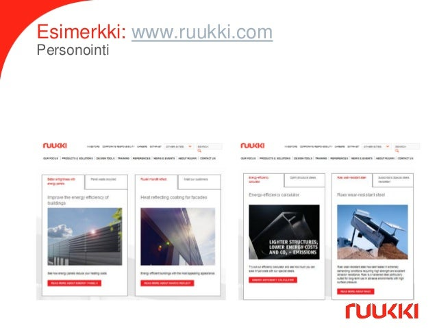 Esimerkki: www.ruukki.com Personointi