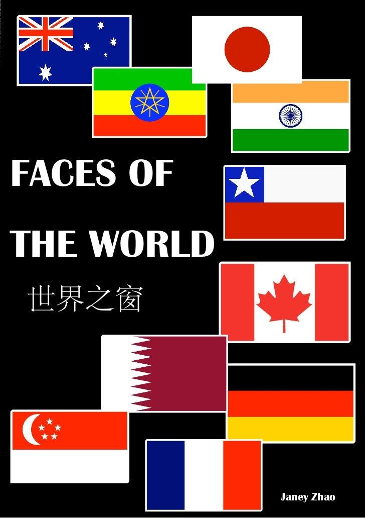 FACES OFTHE WORLD            Janey Zhao