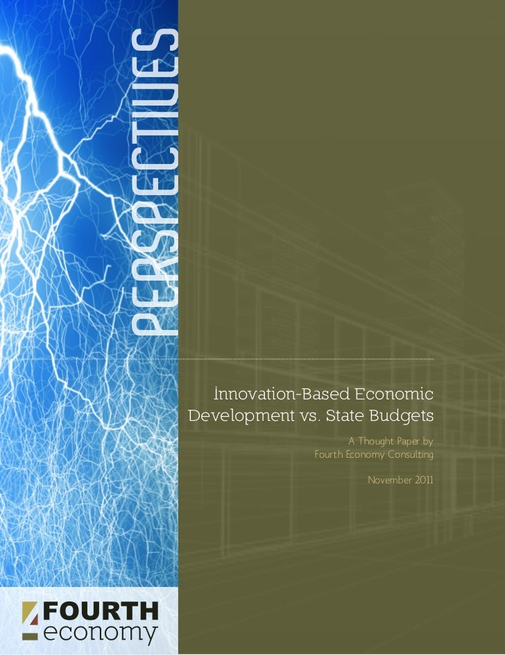PERSPECTIVES             Innovation-Based Economic           Development vs. State Budgets                                ...