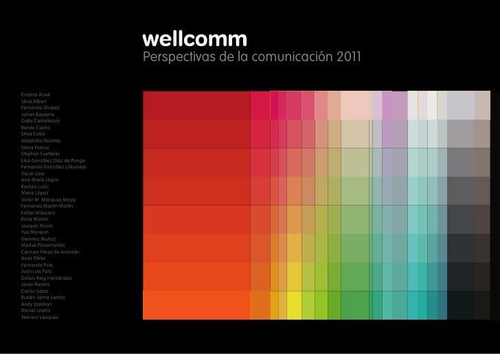 1Perspectivas 2011                              Perspectivas de la comunicación 2011Cristina AcedSilvia AlbertFernando Álv...
