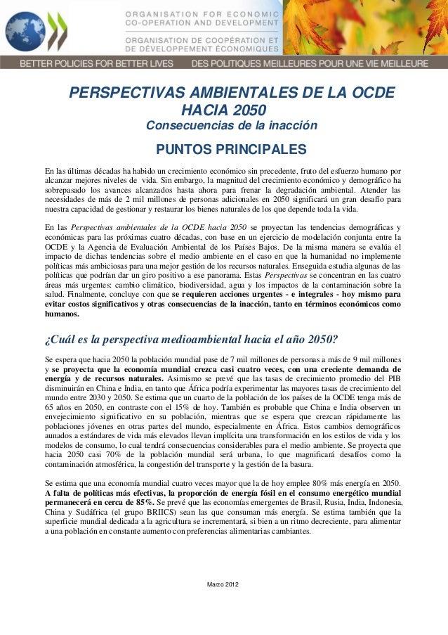 PERSPECTIVAS AMBIENTALES DE LA OCDE HACIA 2050 Consecuencias de la inacción  PUNTOS PRINCIPALES En las últimas décadas ha ...