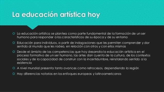 Perspectiva de la educación artística en el contexto Slide 2