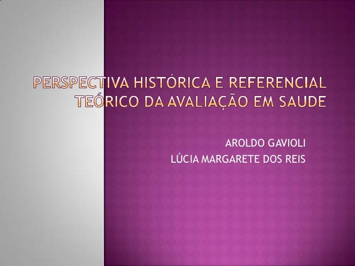 AROLDO GAVIOLILÚCIA MARGARETE DOS REIS