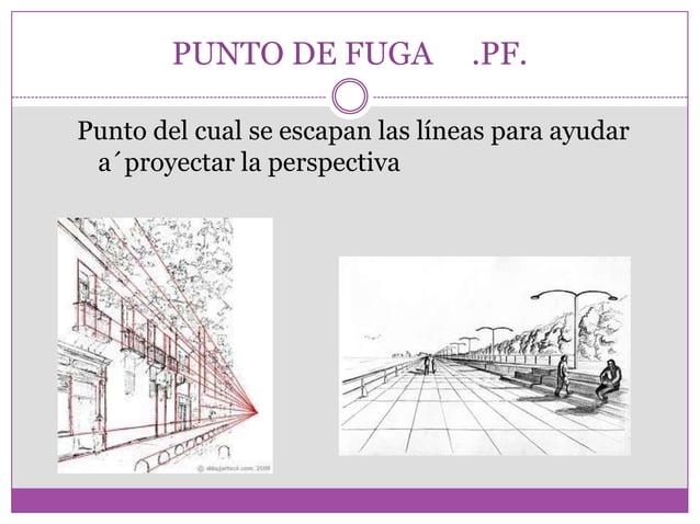perspectiva  forma de representar objetos tridimensionales en una superficie plana, bidimensional, para recrear la profun...