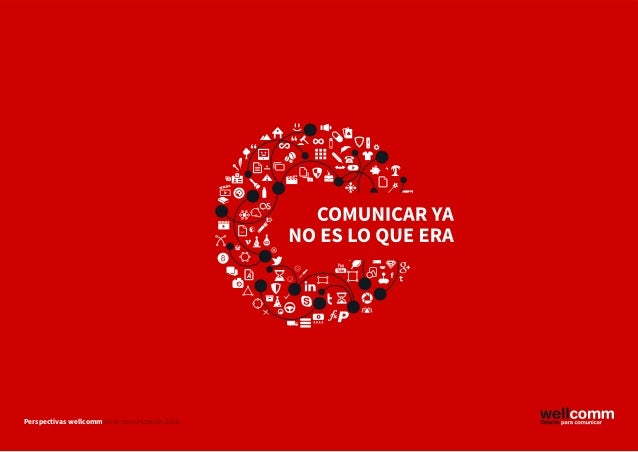1Perspectivas wellcomm de la comunicación 2016