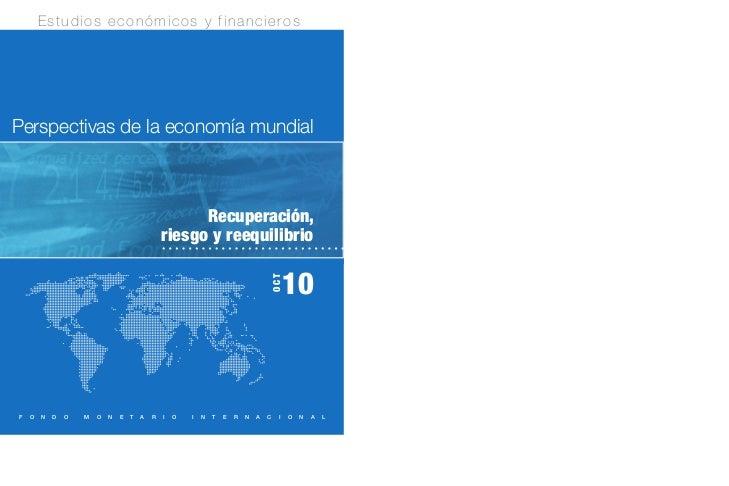 Estudios económicos y financierosPerspectivas de la economía mundial                                                      ...