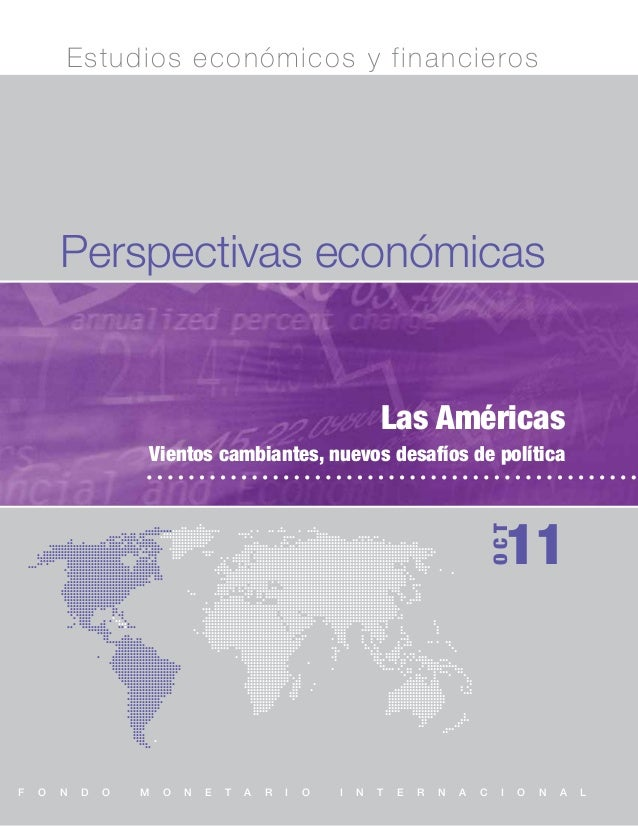 Estudios económicos y financieros        Perspectivas económicas                                                          ...