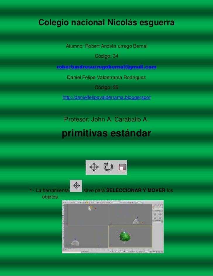 Colegio nacional Nicolás esguerra               Alumno: Robert Andrés urrego Bernal                             Código: 34...