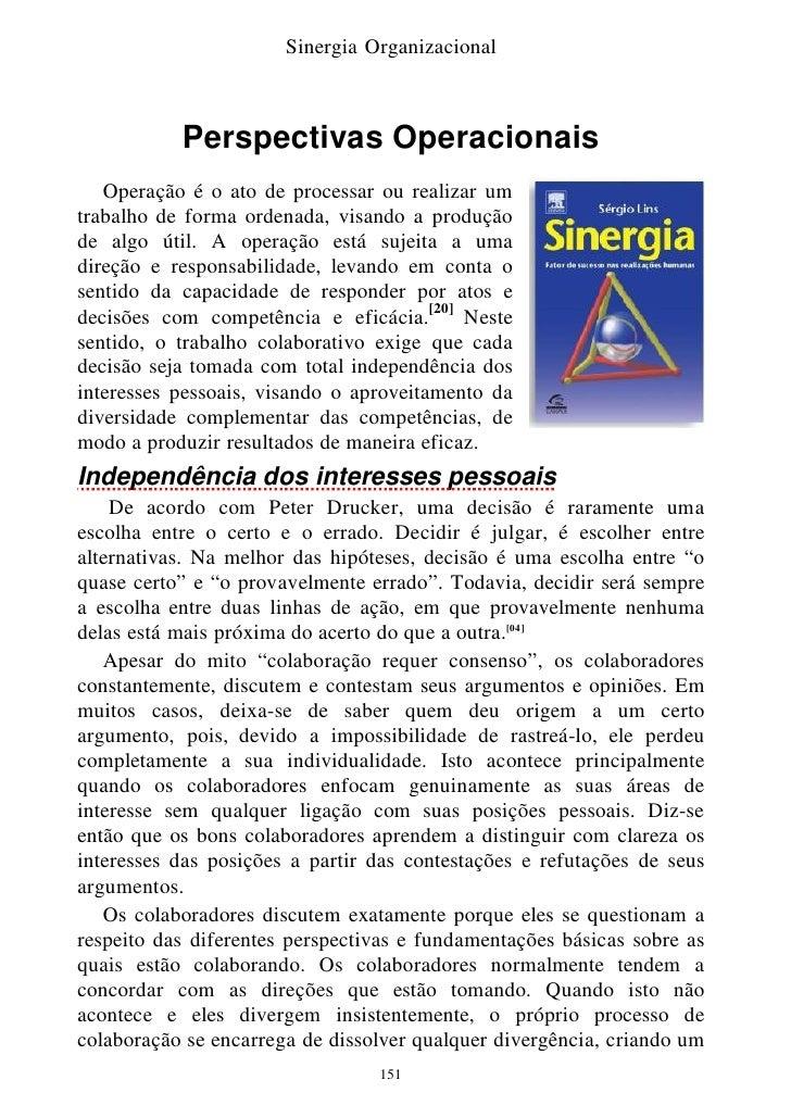 Sinergia Organizacional               Perspectivas Operacionais    Operação é o ato de processar ou realizar um trabalho d...