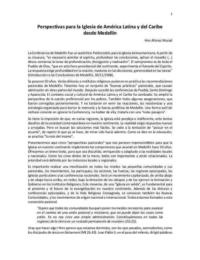 1 Perspectivas para la Iglesia de América Latina y del Caribe desde Medellín Hno Afonso Murad La Conferencia de Medellín f...