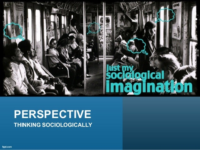 how to think sociologically