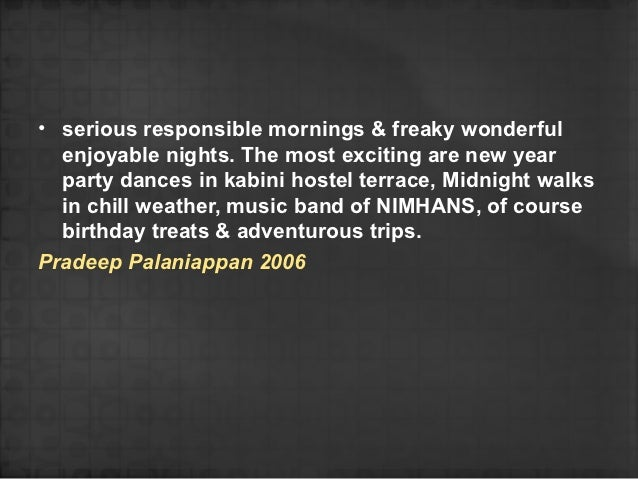 • serious responsible mornings & freaky wonderful  enjoyable nights. The most exciting are new year  party dances in kabin...