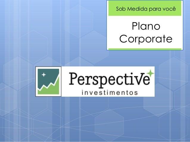 Plano Corporate Sob Medida para você