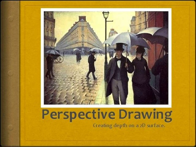 Linear Perspective  Perspective drawing is a technique used to show the third dimension (depth) on a two dimensional pict...
