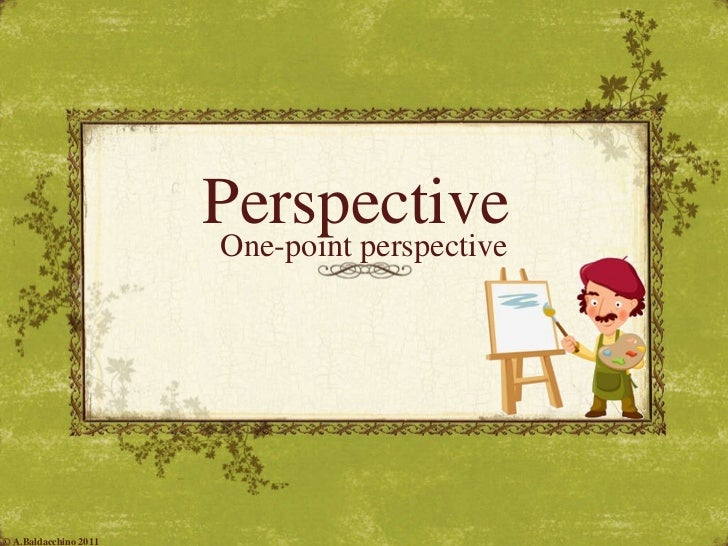 Perspective   One-point perspective © A.Baldacchino 2011