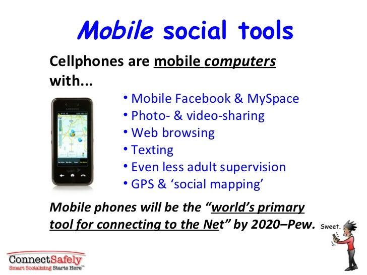 <ul><li>Cellphones are  mobile  computers  with... </li></ul><ul><ul><ul><ul><ul><li>Mobile Facebook & MySpace </li></ul><...