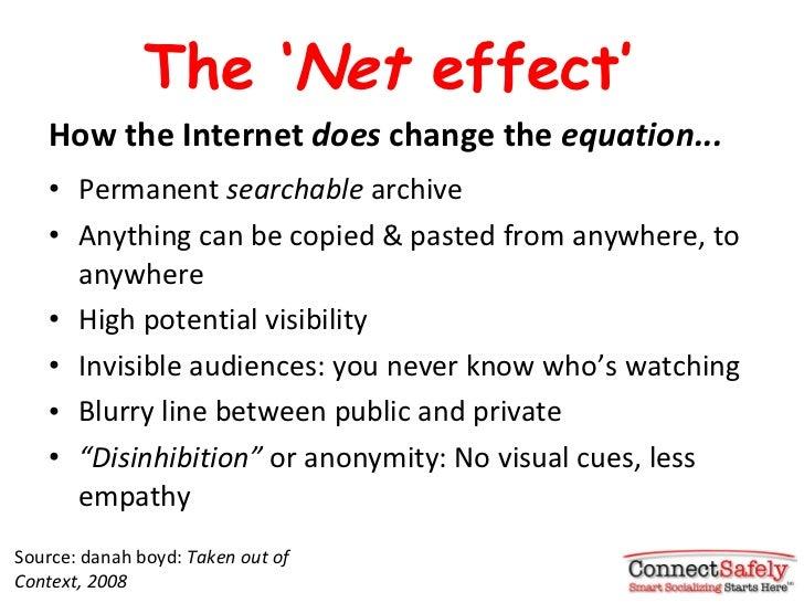 The  ' Net  effect' <ul><li>How the Internet  does  change the  equation... </li></ul><ul><li>Permanent  searchable  archi...