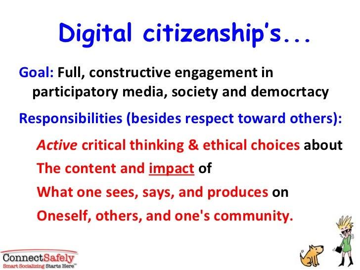 Digital citizenship's... <ul><li>Goal:  Full, constructive engagement in participatory media, society and democrtacy </li>...