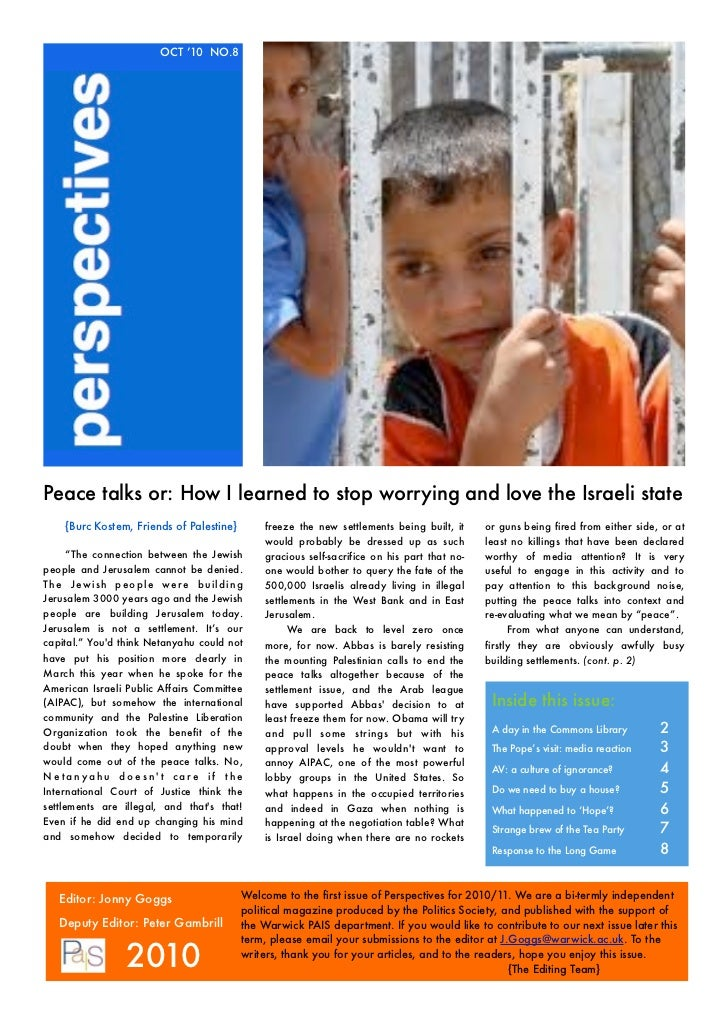 OCT '10 NO.8Peace talks or: How I learned to stop worrying and love the Israeli state    {Burc Kostem, Friends of Palestin...