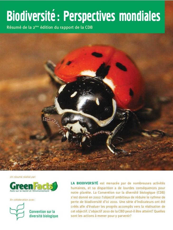 `Biodiversite : Perspectives mondialesRésumé de la 2ème édition du rapport de la CDB Un résumé réalisé par:               ...