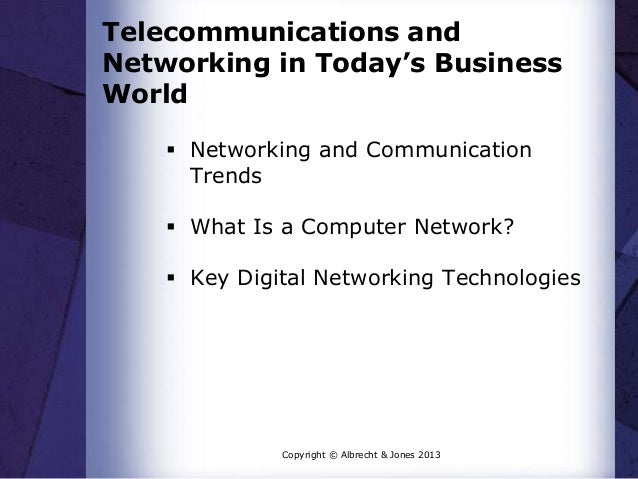 Telecommunications and Networking in Today's Business World  Networking and Communication Trends  What Is a Computer Net...