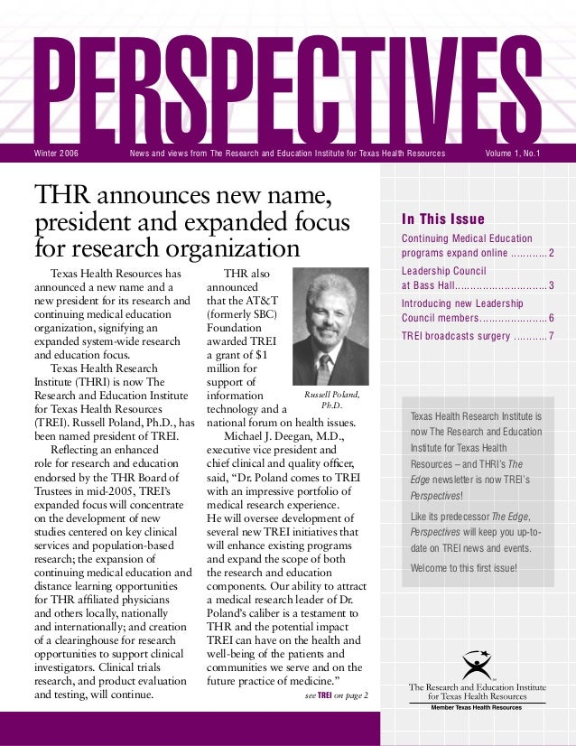 PERSPECTIVES | Winter 2006 THR announces new name, president and expanded focus for research organization In This Issue Co...