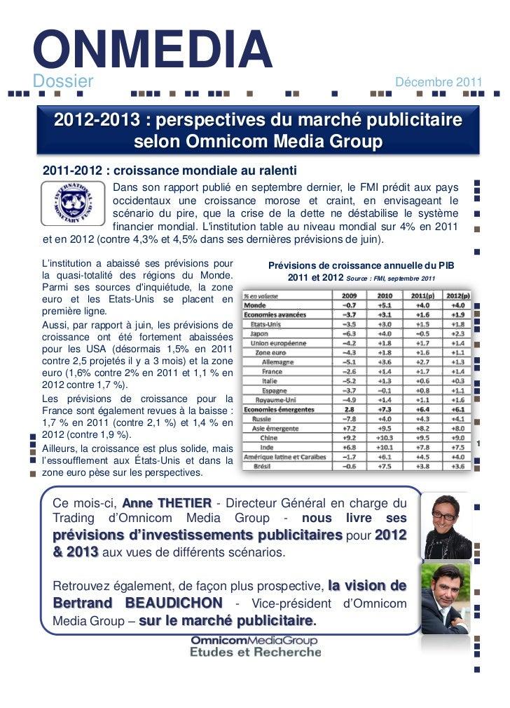 ONMEDIADossier                                                                        Décembre 2011   2012-2013 : perspect...