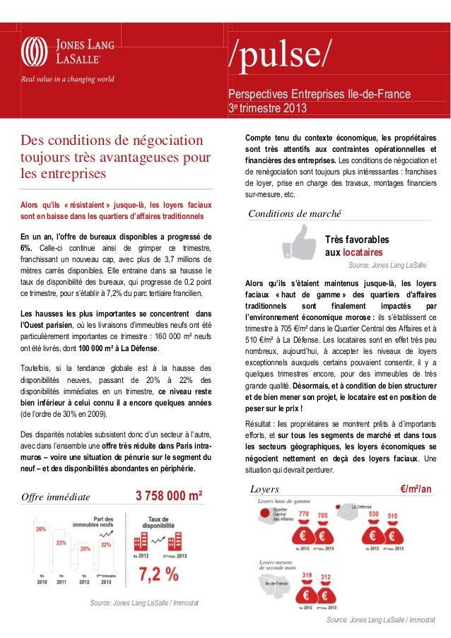 Perspectives Entreprises Ile-de-France 3e trimestre 2013  Des conditions de négociation toujours très avantageuses pour le...