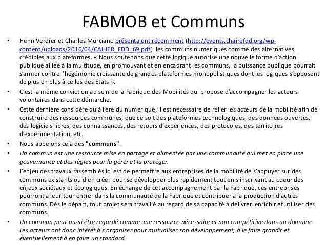 FABMOB et Communs • Henri Verdier et Charles Murciano présentaient récemment (http://events.chairefdd.org/wp- content/uplo...