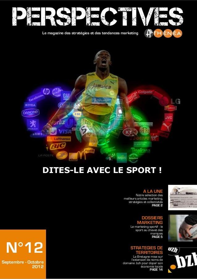 PERSPECTIVES  Le magazine des stratégies et des tendances marketing                  DITES-LE AVEC LE SPORT !             ...