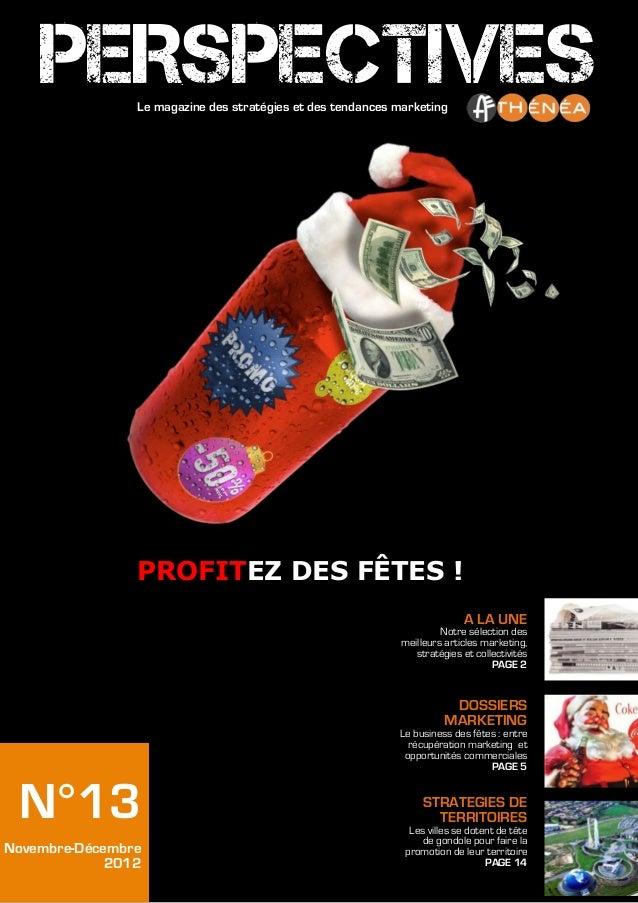 PERSPECTIVESLe magazine des stratégies et des tendances marketing                PROFITEZ DES FÊTES !                     ...