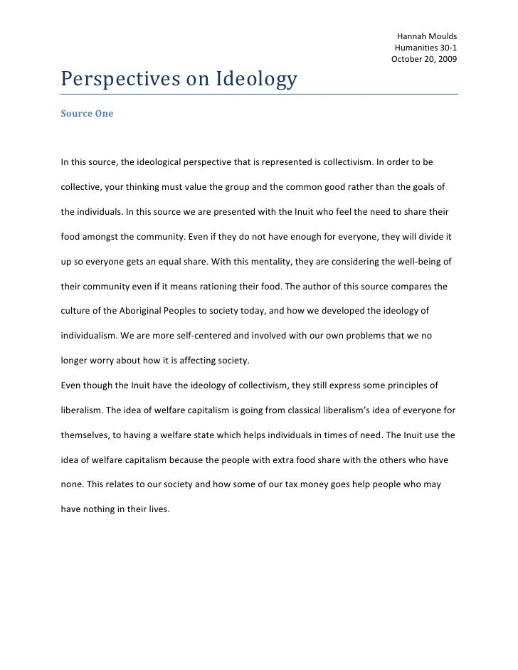 Perspectives on Ideology<br />Source One<br />In this source, the ideological perspective that is represented is collectiv...