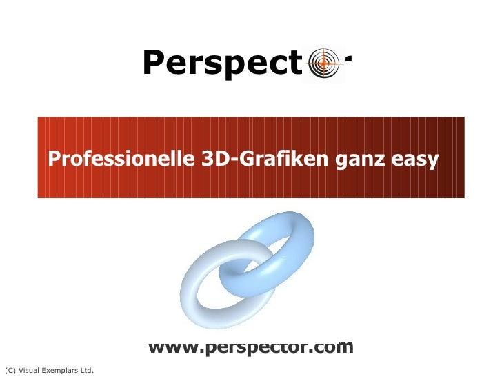 Professionelle 3D-Grafiken ganz easy www.perspector.com
