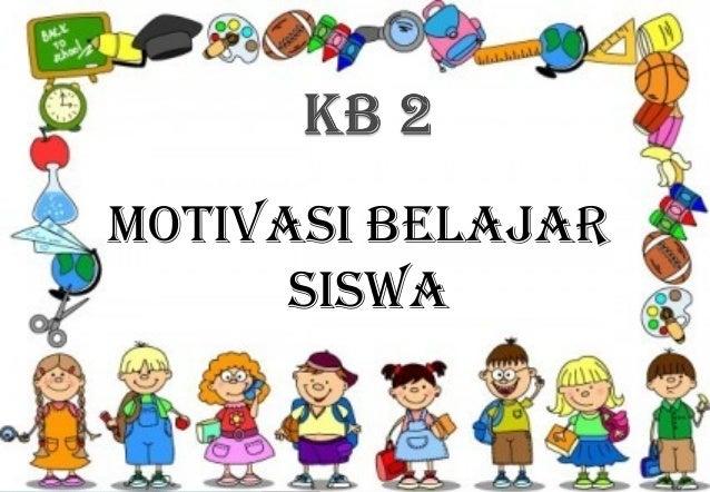 Kata Kata Motivasi Belajar Untuk Anak Tk